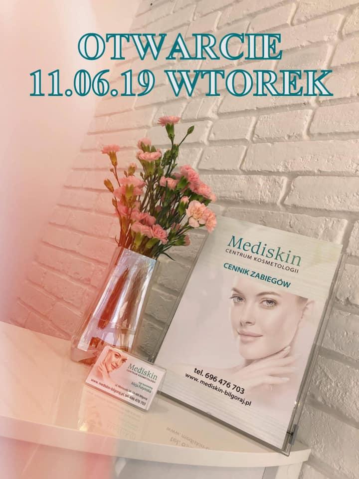 Centrum Kosmetologii Mediskin Biłgoraj otwarcie już 11.06.2019