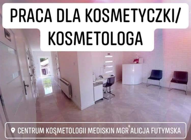 Praca w Centrum Kosmetologii MediSkin w Biłgoraju