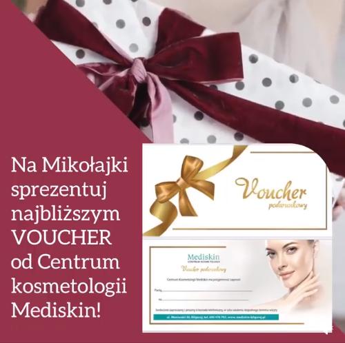 Vouchery mikołajkowe w Centrum Kosmetologii Mediskin